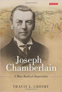 Joseph Chamberlain by Travis L Crosby - book cover